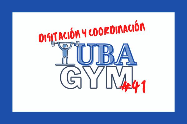 Sesión 41 Tuba Gym, digitación y coordinación